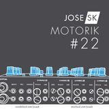 jose SK - Motorik 22