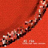 DJ Rio Flying High Radio Sessions Mix#506