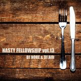 NASTY FELLOWSHIP Vol.13 / Mixed by DJ NORE & AIR