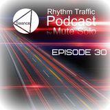 Rhythm Traffic Radio Show episode 30 by Mute Solo