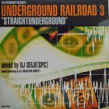 DJ Seiji – Undeground Railroad 3