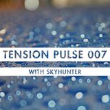 Tension Pulse 007 with Skyhunter