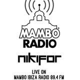 Dj Nikifor live @ Mambo Ibiza Radio - July 2018 - Erik Hagleton's guest mix