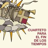 Clásica para desmañanados 185 - Cuarteto para el fin de los tiempos
