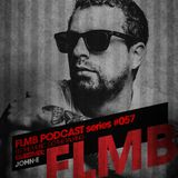 FLMB Podcast series '057 with John-E
