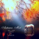 """"" AUTUMN  MIST """" chill & lounge compilation"