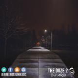 THE DOZE pt 2 [DEC 2016]