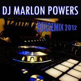 DJ Marlon Powers - Electronic House Mix 2012