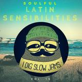 Soulful Sensibilities Vol. 15