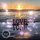 Bar Del Lounge 009 - Deeper Love mixed by Jose Sierra