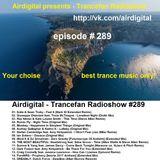 Airdigital - Trancefan Radioshow #289 2017-03-03