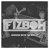 FIZBOH - Rocking with the Best #7
