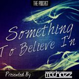 Something To Believe In #5