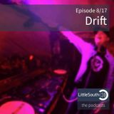 Episode 8/17 | Drift | Little South - the podcasts