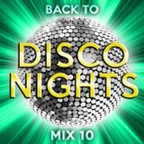 Back to Disco Nights  [Mix 10]