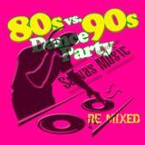 80 Vs 90 Salva´s Dance Party