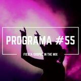 PROGRAMA #55 FIESTA GOSPEL IN THE MIX