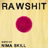Raw Shit | mixed by Nimä Skill