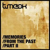Timeok - Memories From The Past / Part II