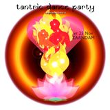 Tantric Dance Party - Zaandam 25 nov 2016