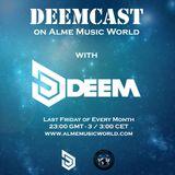 Deem - Deemcast 001 - 26-02-2016 / Alme Music World