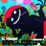 DJ TOBAGO - BRASILOSCOPE VOL.2
