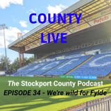 County Live Podcast - We're wild for Fylde
