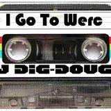 """DJ Dig-Doug - """"I Go to Werc"""""""