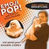Emoji Pop! on WBTV-LP - 2017.08.27 (w/ Shawn Corey)