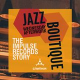 Jazz Boutique - The Impulse Records Story - Famous & Unknown Tunes