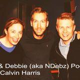 Neil & Debbie (aka NDebz) Podcast #028.5 - Calvin Harris (music version)