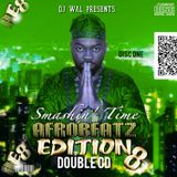 DJ Wal - Smashin' Time (Afrobeatz Edition 8) Disc 1