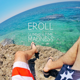 EROLL - Summertime Madness (live session @ Zeus Club - 07.07.15)