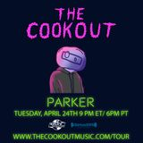 The Cookout 096: Parker