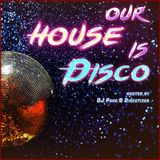 Our House is Disco #368 from 2019-01-11