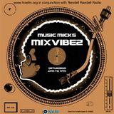 Music Mick's Mixvibez Show Replay On Trax FM & Rendell Radio - 9th December 2017