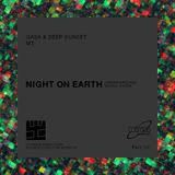 GASA & Deep Sunset and MT - Night on Earth (Part 07) - 06.2018