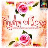 Rhythm of Love (1Beat 1Love 1Heart)