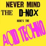 Ade E Hd @ No Mans Land 2016 - Acid Techno