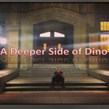 Deeper Side of Dino - Fall 2018 Mix