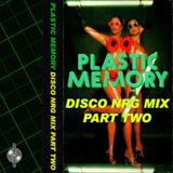 Hi-NRG Italo Disco Dance Mix 2 - various artists non-stop 80s mix [plastic memory]
