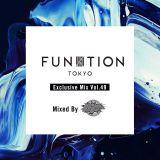 FUNKTION TOKYO Exclusive Mix Vol.49 Mixed By DJ NAOTO↯MAFIA