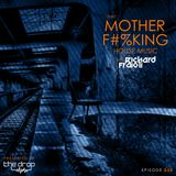 That MOTHER F#%KING House Music episode 030