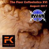 Podcast Coffeeholics XVI - Pure Radio by Freddy Kaza (Sunday August 27th 2017)
