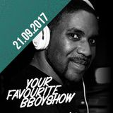 Your Favourite Bboyshow | 21.09.17 | Special Guest DJ Renegade