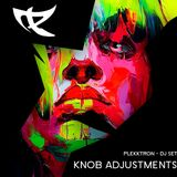 Plekktron - Knob Adjustments DJ SET - Januar 2014