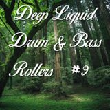Deep Liquid Drum & Bass Rollers #9