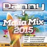 Danny T - Malia Mix 2015