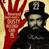 REVEREND BEAT-MAN'S DUSTY RECORD CABINET VOL 22