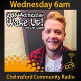 CCR Wakeup Craig - @CCRWakeup - Craig Goddard - 05/11/14 - Chelmsford Community Radio